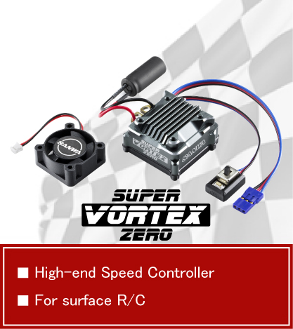NEW PRODUCTS SUPER VORTEX ZERO